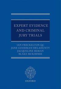 Expert Evidence and Criminal Jury Trials