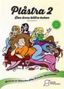 Plåstra 2 : den ännu bättre boken