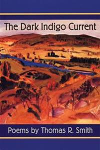 The Dark Indigo Current