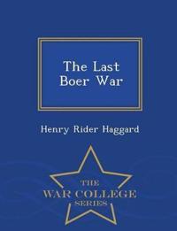 The Last Boer War - War College Series