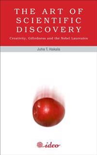 The Art of Scientific Discovery - Creativity, Giftedness and the Nobel Laureates