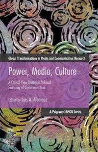 Power, Media, Culture