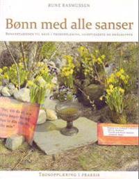 Bønn med alle sanser - Rune Rasmussen pdf epub