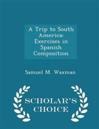 A Trip to South America