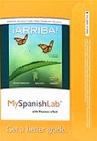 Mylab Spanish with Pearson Etext -- Access Card -- For ¡arriba!: Comunicación y Cultura, 2015 Release (One Semester)