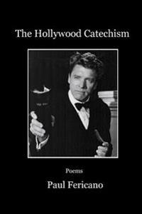 The Hollywood Catechism: Poems