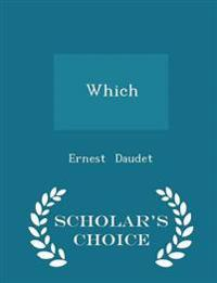 Which - Scholar's Choice Edition