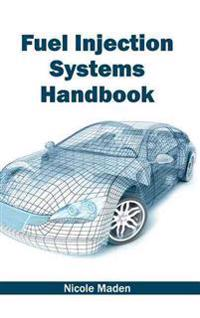 Fuel Injection Systems Handbook