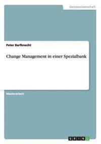 Change Management in Einer Spezialbank