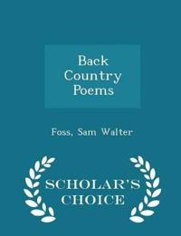 Back Country Poems - Scholar's Choice Edition