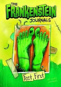 Frankenstein journals: feet first