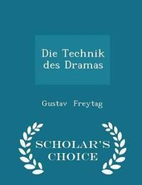 Die Technik Des Dramas - Scholar's Choice Edition