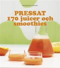 Pressat : 170 juicer och smoothies