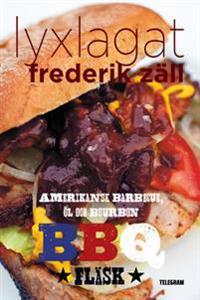 Lyxlagat: BBQ – Amerikansk barbecue, öl och bourbon: Fläsk