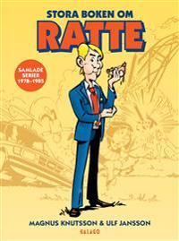 Stora boken om Ratte : Samlade serier 1978-1985