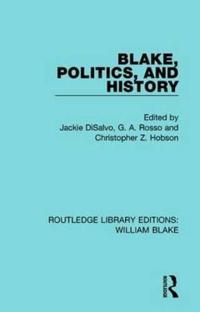 Blake, Politics, and History