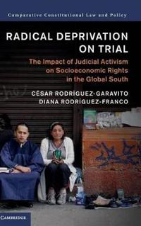 Radical Deprivation on Trial