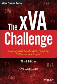 The Xva Challenge: Counterparty Credit Risk, Funding, Collateral, and Capital