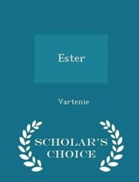 Ester - Scholar's Choice Edition