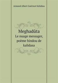 Meghaduta Le Nuage Messager, Poeme Hindou de Kalidasa