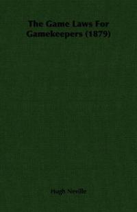 The Game Laws for Gamekeepers