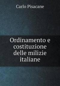 Ordinamento E Costituzione Delle Milizie Italiane