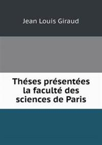 Theses Presentees La Faculte Des Sciences de Paris