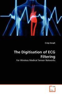 The Digitisation of ECG Filtering