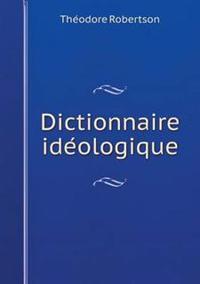 Dictionnaire Ide Ologique