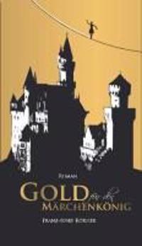 Gold für den Märchenkönig