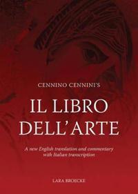 Cennino Cennini's Il Libro Dell'arte