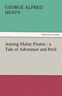 Among Malay Pirates