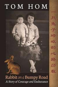 Tom Hom: Rabbit on a Bumpy Road