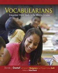 Vocabularians: Integrated Word Study in the Middle Grades