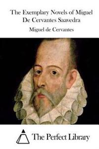 The Exemplary Novels of Miguel de Cervantes Saavedra