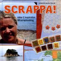 Scrappa! Idéer och inspiration till scrapbooking