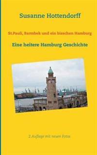 St.Pauli, Barmbek und ein bisschen Hamburg