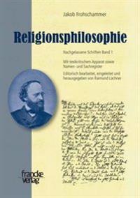 Jakob Frohschammer, Religionsphilosophie
