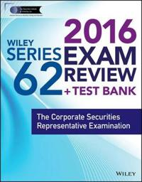 Wiley Series 62 Exam Review 2016 + Website