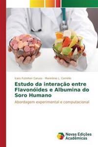 Estudo Da Interacao Entre Flavonoides E Albumina Do Soro Humano