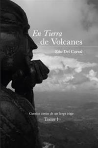 En Tierra de Volcanes: La Sonrisa del Abuelo Jairo