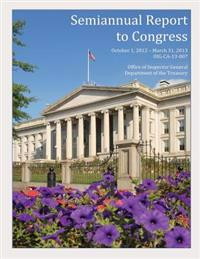 Semiannual Report to Congress October 1, 2012- March 31, 2013
