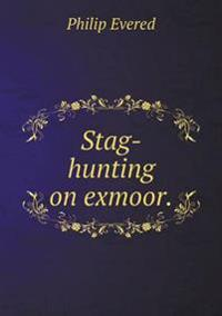 Stag-Hunting on Exmoor