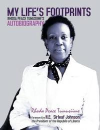 My Life's Footprints: Rhoda Peace Tumusiime's Autobiography