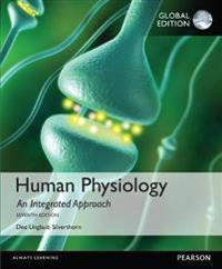Human Physiology: An Integrated Approach with MasteringA&P, Global Edition