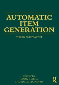 Automatic Item Generation