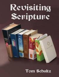 Revisiting Scripture