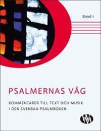 Psalmernas väg. Band 1