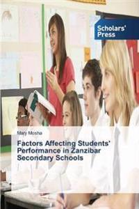 Factors Affecting Students' Performance in Zanzibar Secondary Schools