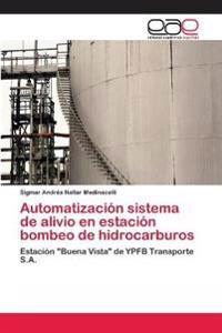 Automatizacion Sistema de Alivio En Estacion Bombeo de Hidrocarburos